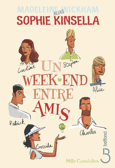 UN WEEK-END ENTRE AMIS