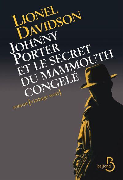 JOHNNY PORTER ET LE SECRET DU MAMMOUTH CONGELE