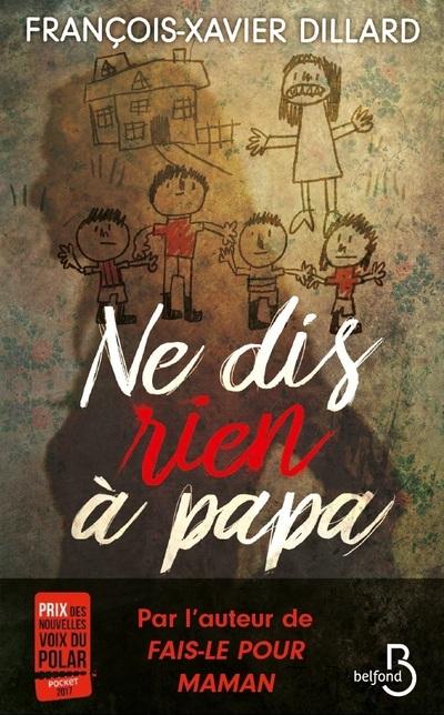 NE DIS RIEN A PAPA