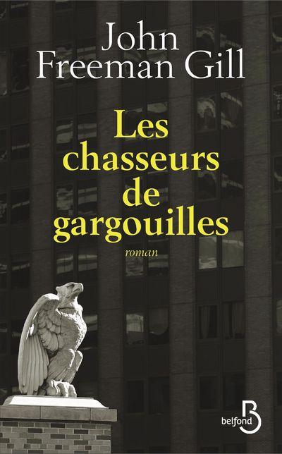 LES CHASSEURS DE GARGOUILLES