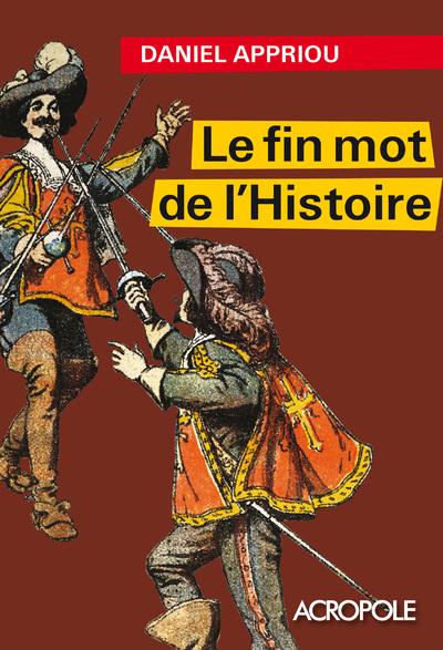 LE FIN MOT DE L'HISTOIRE