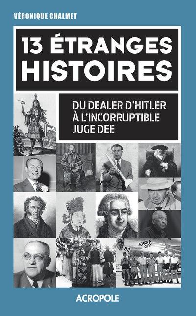 13 ETRANGES HISTOIRES