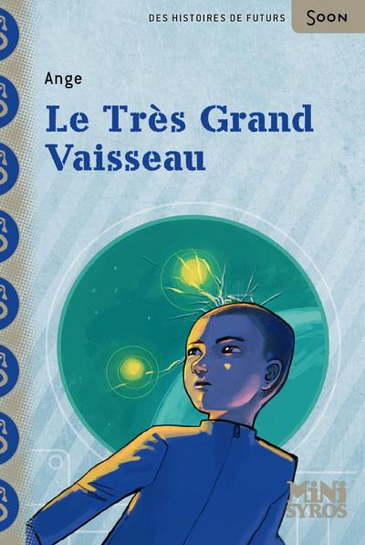 LE TRES GRAND VAISSEAU