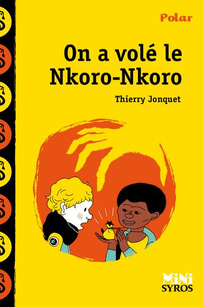ON A VOLE LE NKORO NKORO