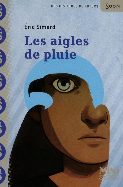 LES AIGLES DE PLUIE