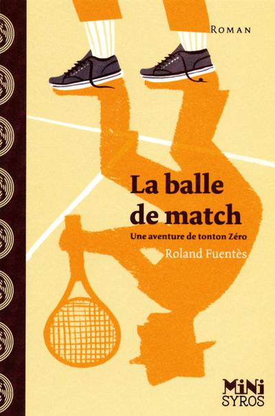 LA BALLE DE MATCH