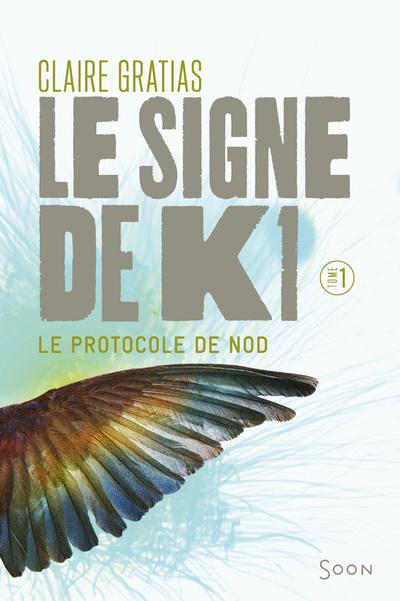 LE SIGNE DE K1 T1:LE PROTOCOLE DE NOD