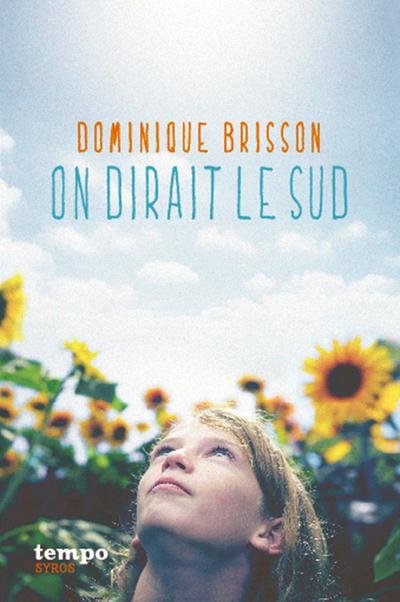 ON DIRAIT LE SUD
