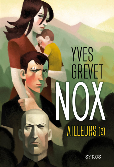 NOX - TOME 2 AILLEURS