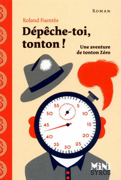 DEPECHE-TOI, TONTON !