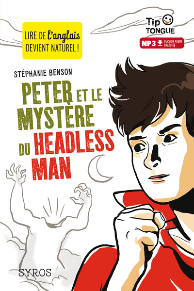 PETER ET LE MYSTERE DU HEADLESS MAN
