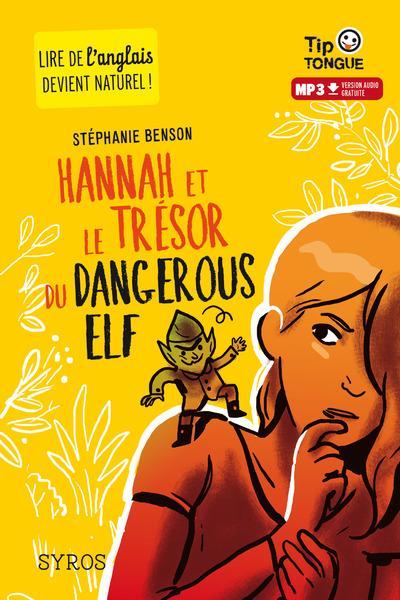 HANNAH ET LE TRESOR DU DANGEROUS ELF (L+MP3)