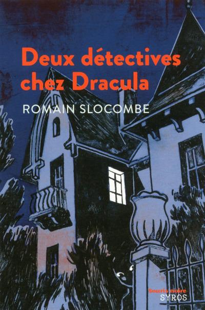 DEUX DETECTIVES CHEZ DRACULA