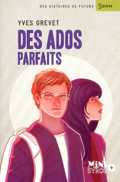 DES ADOS PARFAITS