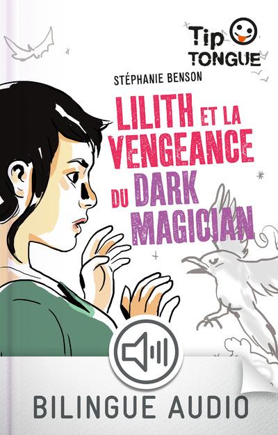 LILITH ET LA VENGEANCE DU DARK MAGICIAN-EFL3