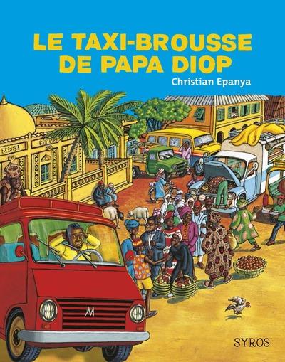 LE TAXI-BROUSSE DE PAPA DIOP