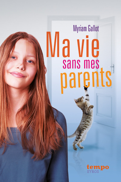 MA VIE SANS MES PARENTS