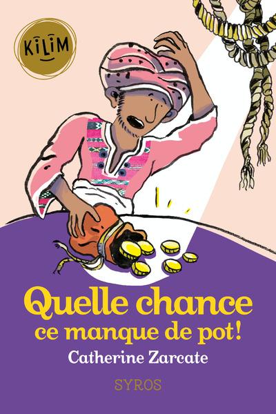 QUELLE CHANCE, CE MANQUE DE POT !