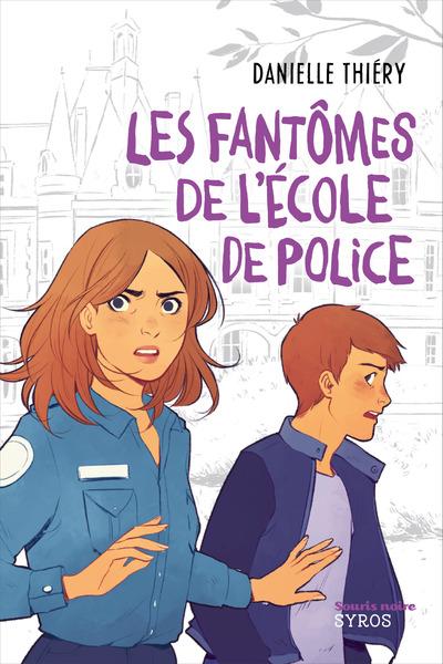 LES FANTOMES DE L'ECOLE DE POLICE