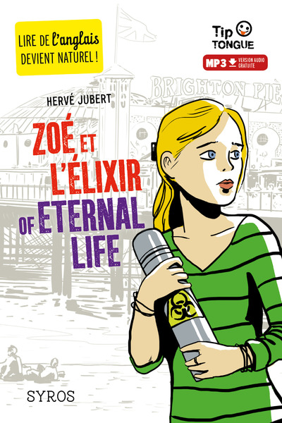 ZOE ET L'ELIXIR OF ETERNAL LIFE