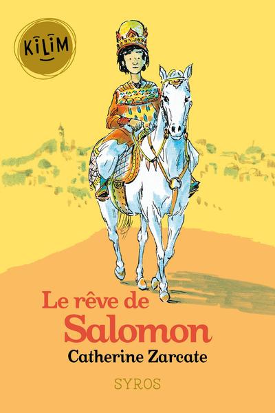 LE REVE DE SALOMON