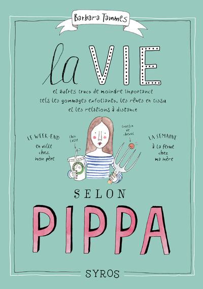 LA VIE SELON PIPPA