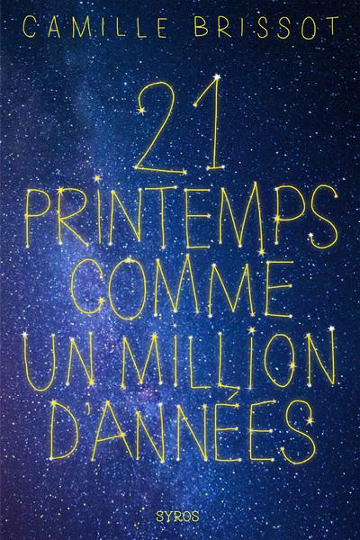 21 PRINTEMPS COMME UN MILLION D'ANNEES