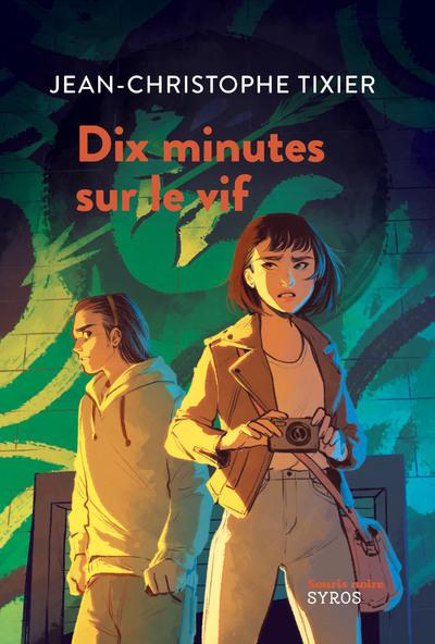 DIX MINUTES SUR LE VIF