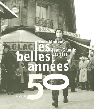 LES BELLES ANNEES 50