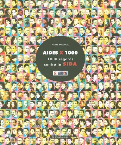 AIDES X 1000 1000 REGARDS CONTRE LE SIDA
