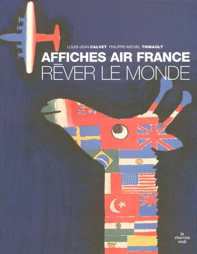 REVER LE MONDE, AFFICHES AIR FRANCE