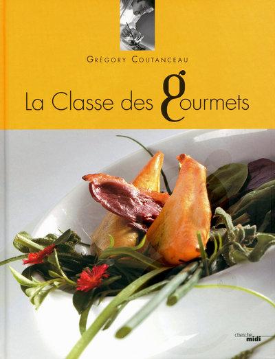 LA CLASSE DES GOURMETS