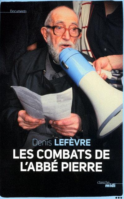 LES COMBATS DE L'ABBE PIERRE