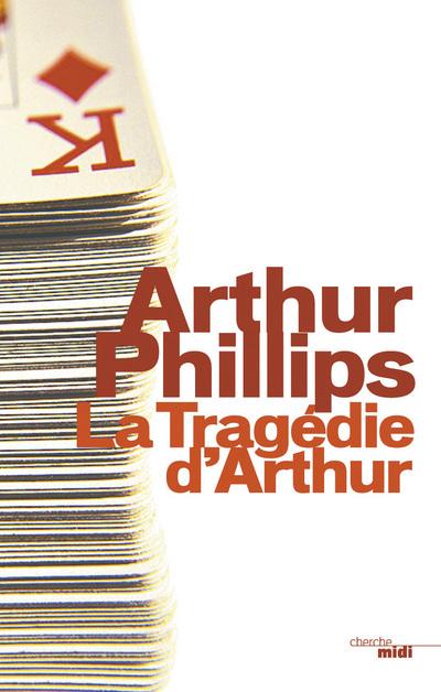 LA TRAGEDIE D'ARTHUR
