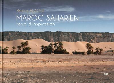 MAROC SAHARIEN - TERRE D'INSPIRATION