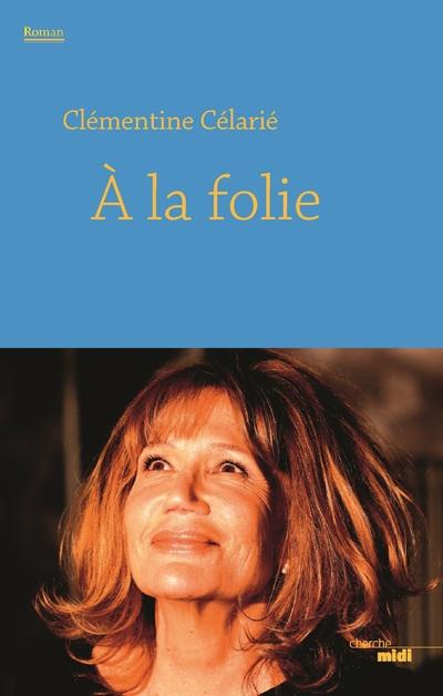 A LA FOLIE