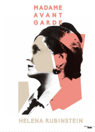 MADAME AVANT-GARDE HELENA RUBINSTEIN