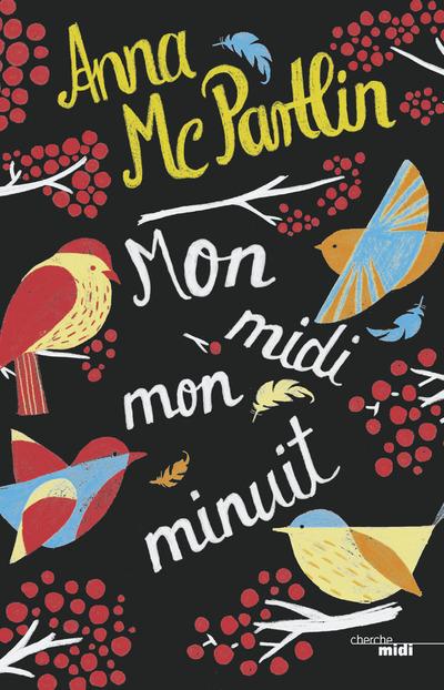 MON MIDI, MON MINUIT