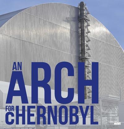 UNE ARCHE POUR TCHERNOBYL (VERSION ANGLAISE)