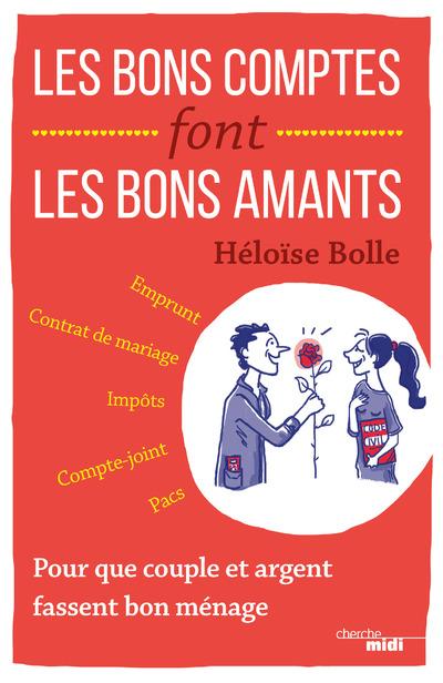 LES BONS COMPTES FONT LES BONS AMANTS
