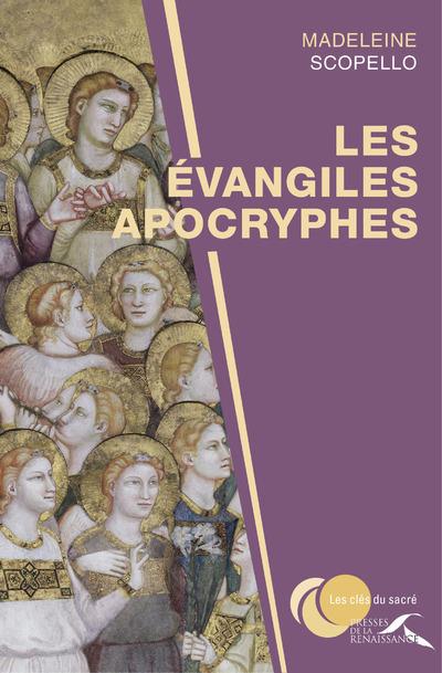 LES EVANGILES APOCRYPHES - NOUVELLE EDITION REVUE ET AUGMENTEE