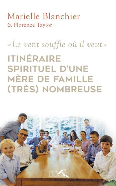 ITINERAIRE SPIRITUEL D'UNE MERE DE FAMILLE (TRES) NOMBREUSE