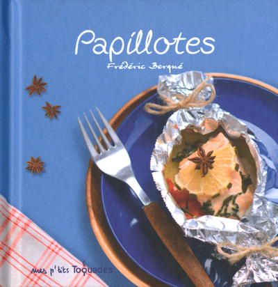 MES P'TITS TOQUADES- PAPILLOTTES