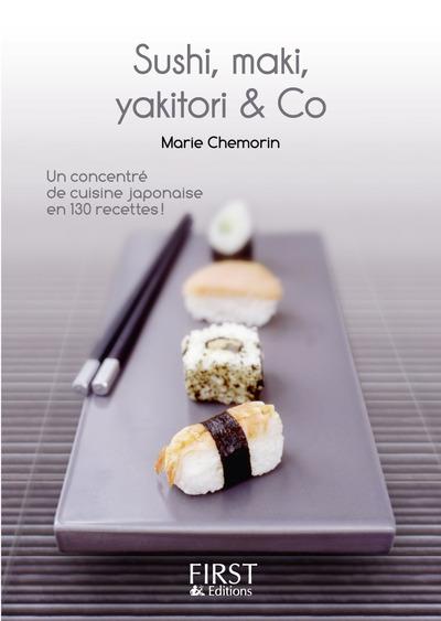 LE PETIT LIVRE DE - SUSHI, MAKI, YAKITORI AND & CO
