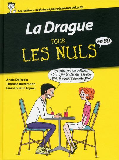 LA DRAGUE POUR LES NULS - BD
