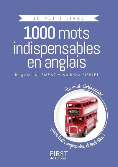 PETIT LIVRE DE - 1000 MOTS INDISPENSABLES EN ANGLAIS COLLECTOR