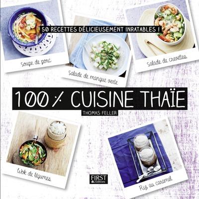 100 % CUISINE THAIE