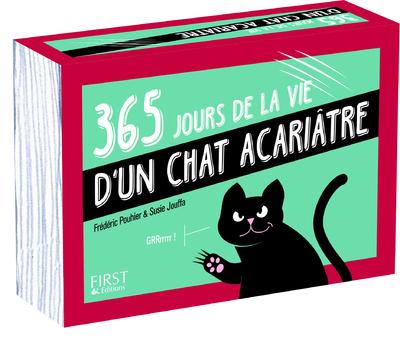 365 JOURS DE LA VIE D'UN CHAT ACARIATRE