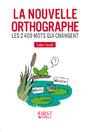 LE PETIT LIVRE DE - LA NOUVELLE ORTHOGRAPHE