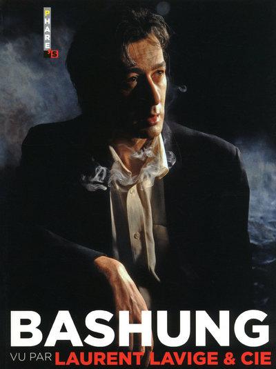 BASHUNG VU PAR LAURENT LAVIGE & CIE